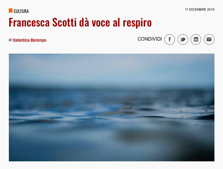 """""""Francesca Scotti dà voce al respiro"""" _Valentina Barengo _Il Bo Live"""